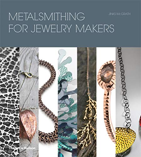 9780500516546: Metalsmithing for Jewelry Makers