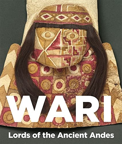 9780500516560: Wari: Lords of the Ancient Andes