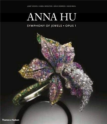 9780500516577: Anna Hu: Symphony of Jewels * Opus 1