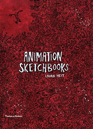Animation Sketchbooks (Paperback): Laura Heit