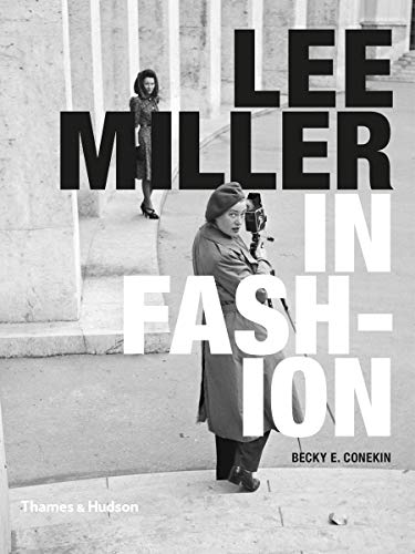 9780500516911: Lee Miller in Fashion