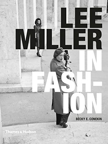 9780500516911: Lee Miller in Fashion
