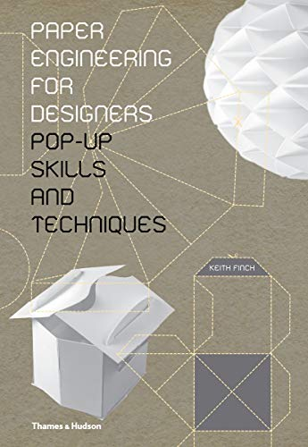 9780500517031: Paper Engineering for Designers: Pop-Up Skills and Techniques