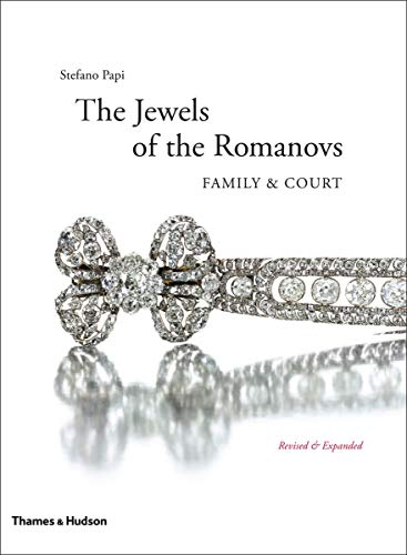 9780500517062: Jewels of the Romanovs: Family & Court