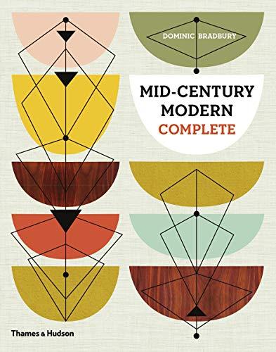 Mid-Century Modern Complete (Hardcover): Dominic Bradbury