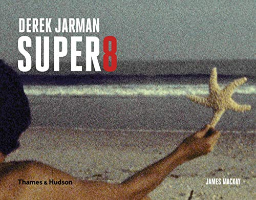 9780500517321: Derek Jarman's Super 8