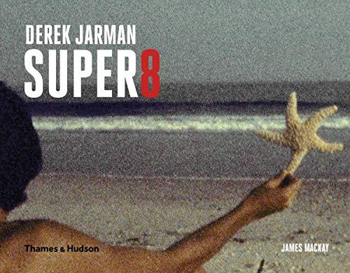 9780500517321: Derek Jarman Super 8