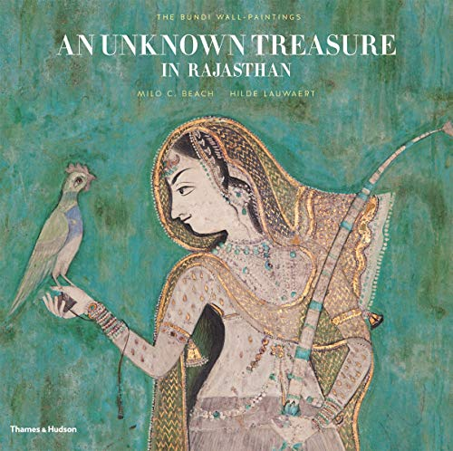 9780500517383: An Unknown Treasure in Rajasthan: The Bundi Wall-Paintings