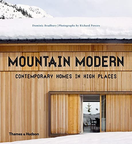 9780500517468: Mountain Modern: Contemporary Homes in High Places