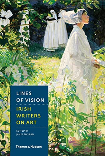 9780500517567: Lines of Vision: Irish Writers on Art
