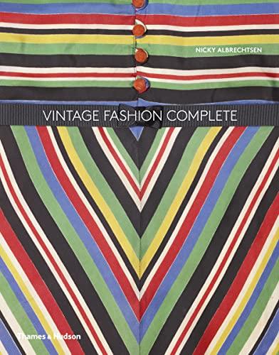 Vintage Fashion Complete (Hardback): Nicky Albrechtsen