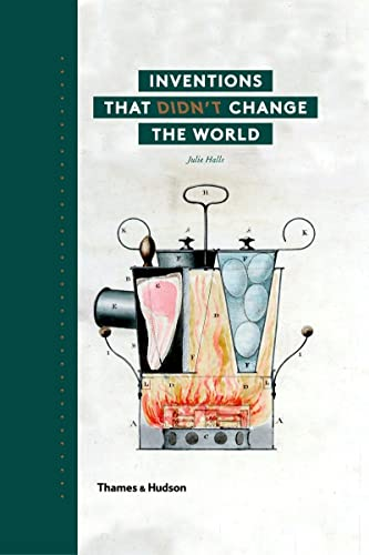 9780500517628: Inventions That Didn't Change the World