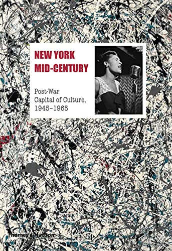 9780500517727: New York Mid-century: Post-War Capital of Culture, 19451965