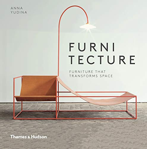 9780500517765: Furnitecture: Furniture That Transforms Space
