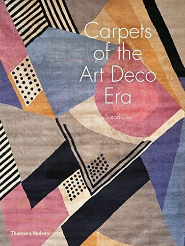 Carpets of the Art Deco Era (Hardcover): Susan Day