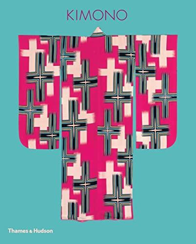 9780500518021: Kimono: The Art and Evolution of Japanese Fashion: The Khalili Collections