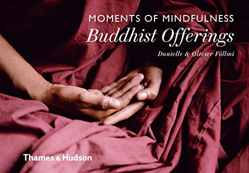9780500518205: Moments of Mindfulness: Buddhist Offerings