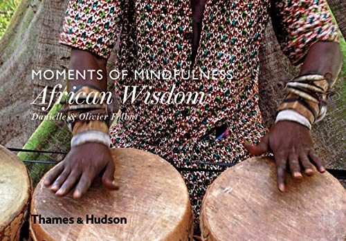 9780500518243: Moments of Mindfulness: African Wisdom