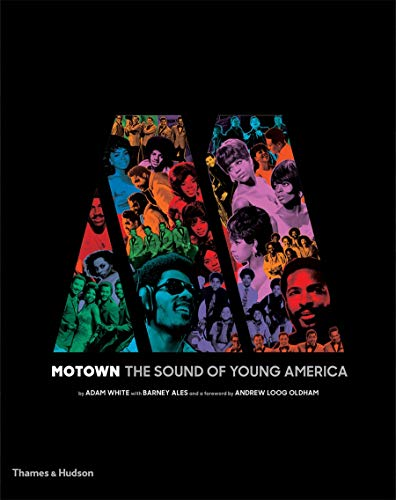 Motown: The Sound of Young America (Hardcover): Adam White