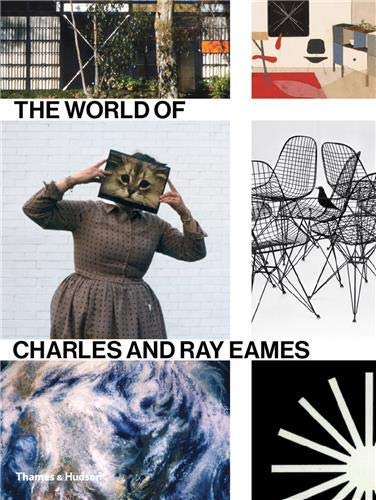 The World of Charles and Ray Eames: Ince, Catherine