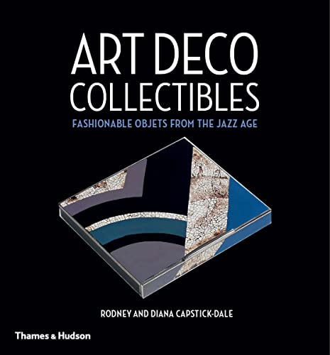 9780500518311: Art Deco Collectibles: Fashionable Objets from the Jazz Age
