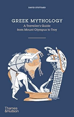9780500518328: Greek Mythology: A Traveler's Guide