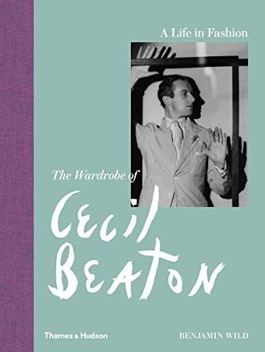 9780500518335: A Life in Fashion: The Wardrobe of Cecil Beaton