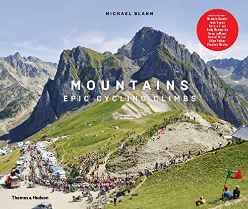Mountains: Epic Cycling Climbs (Hardcover): Michael Blann