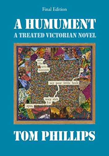 A Humument: A Treated Victorian Novel (Hardback): Tom Phillips