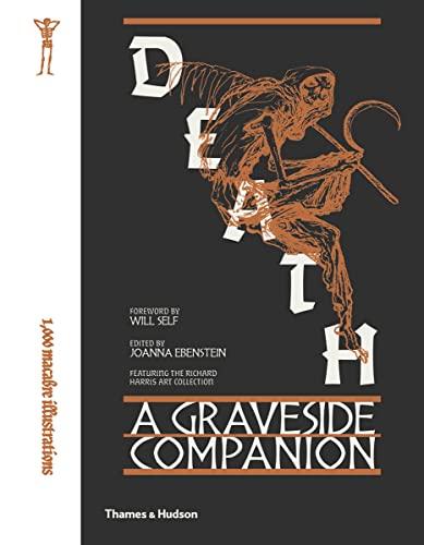 9780500519714: Death: A Graveside Companion
