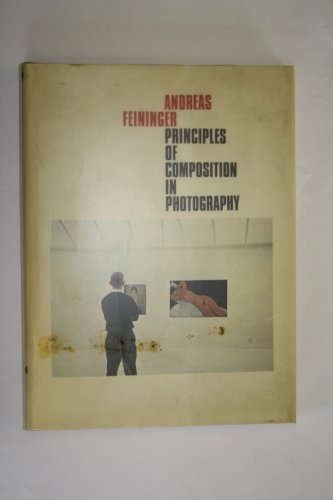 9780500540114: Principles of Composition in Photography