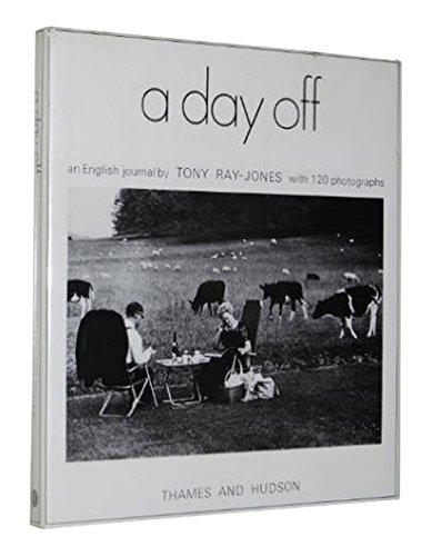 A Day Off [1974 1ST EDITION &: Jones, Tony Ray