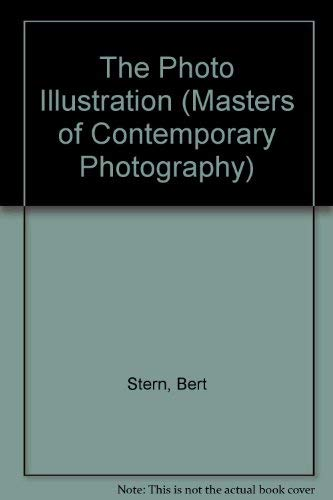 9780500540282: The Photo Illustration (Masters of Contemporary Photography)