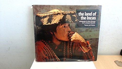 Land of the Incas: Silvester, Hans; Soustelle, Jacques