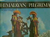 9780500540565: Himalayan Pilgrimage