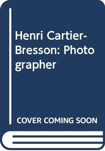 9780500540626: Henri Cartier-Bresson: Photographer