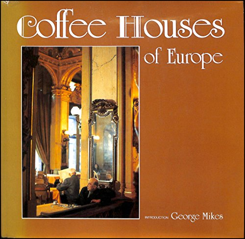 9780500540633: Coffee Houses of Europe (English and German Edition)