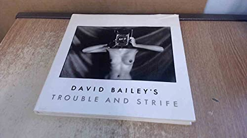David Bailey's Trouble and Strife: N/A