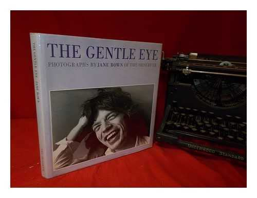 9780500540695: The Gentle Eye: 120 Photographs by Jane Bown