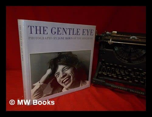 9780500540695: The Gentle Eye - Photographs By Jane Bown Of The Observer