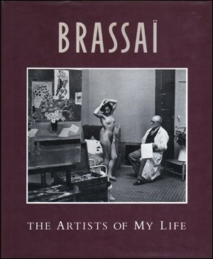 9780500540848: Brassai The Artists Of My Life