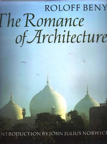 9780500541074: The Romance of Architecture