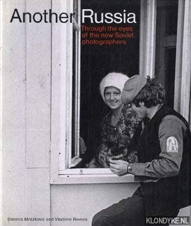 Another Russia: Through the Eyes of the: Mrazkova, Daniela; Remes,