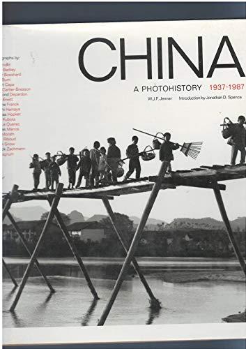 9780500541425: China A Photohistory 1937-1987