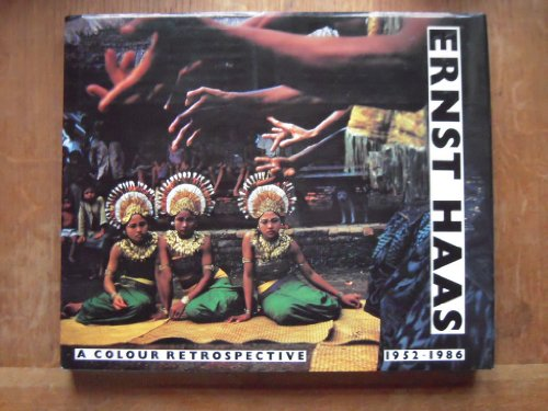 9780500541586: Ernst Haas: A Colour Retrospective, 1952-86