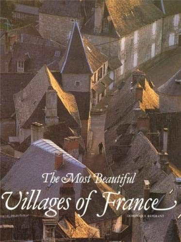 The Most Beautiful Villages of France: Reperant, Dominique