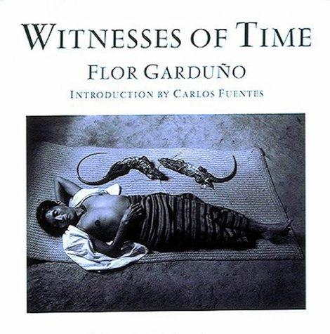 9780500541746: Flor Garduño: Witnesses of Time