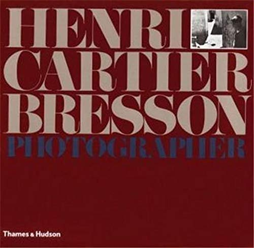 9780500541791: Henri Cartier-Bresson: Photographer