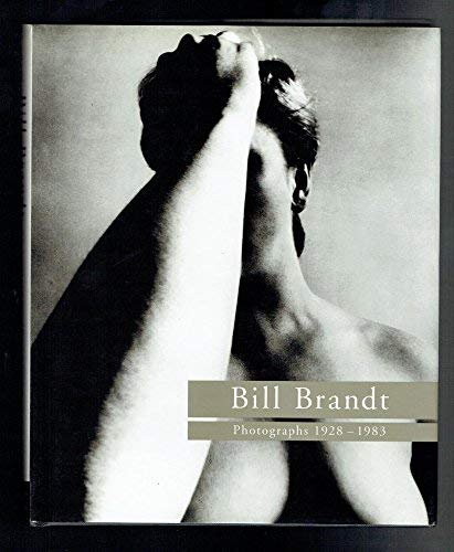 9780500541814: Bill Brandt: Photographs, 1928-83