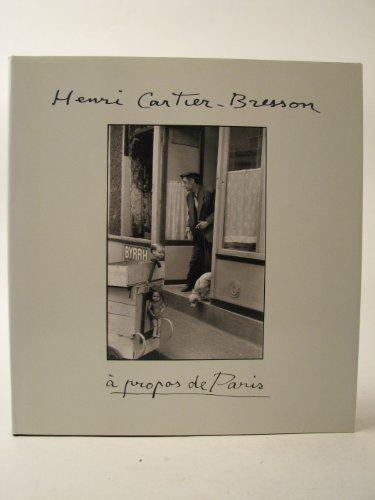 9780500541845: CARTIER-BRESSON, A PROPOS [O/P]: A Propos De Paris